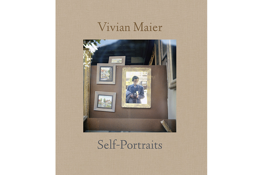 """Self-Portraits: Vivian Maier"" (powerhouse, 2013). Edited by John Maloof. Essay by Elizabeth Avedon."